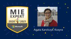 Agata Karolczyk-Kozyra  otrzymała prestiżowy tytuł Microsoft Innovative Educator Expert na rok 2020/2021